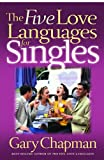 The Five Love Languages for Singles, Gary Chapman, 1881273989