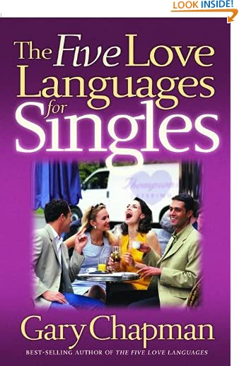 The Five Love Languages for Singles (Chapman, Gary) by Gary Chapman