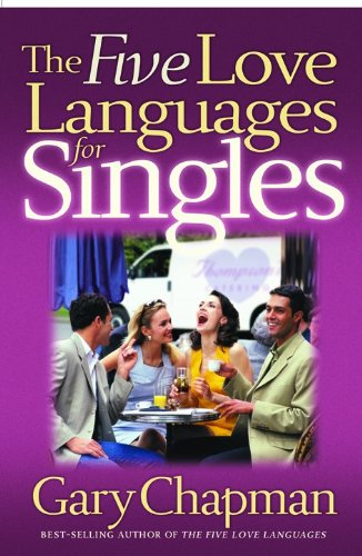 The Five Love Languages for Singles (Chapman, Gary) by Brand: Northfield Publishing