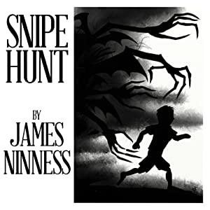 Snipe Hunt Audiobook