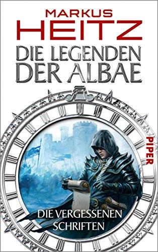 Die Legenden der Albae: Die Vergessenen Schriften (German Edition)