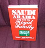 Saudi Arabia and Its Royal Family