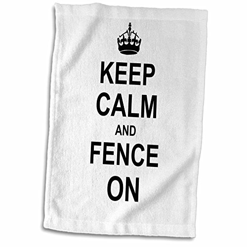 3dRose Keep Calm Carry on Fencing-Gift for Fencers-Sword Fighting Sport Fun  Funny Humor Towel, 15