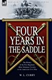 Four Years in the Saddle, W. L. Curry, 1846775426