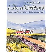 Carnets de l'Île d'Orléans (French Edition)