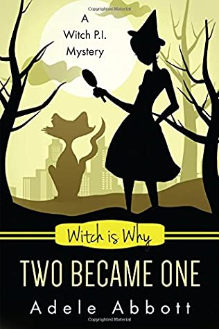 book cover of Witch Is Why Two Became One