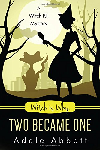 witch-is-why-two-became-one-a-witch-pi-mystery-volume-16