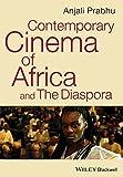 Contemporary Cinema of Africa and the Diaspora by Anjali Prabhu (2014-06-23)