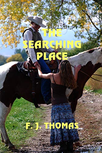 The Searching Place by [Thomas, F.J. ]