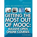 Getting the Most Out of Mooc: Massive Open Online Courses (Digital and Information Literacy)