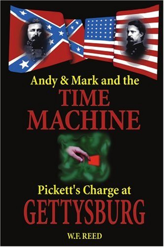 Download Andy & Mark and the Time Machine: Pickett's Charge at Gettysburg PDF
