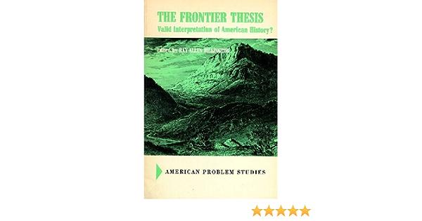 the frontier thesis valid interpretation of american history