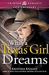 What a Texas Girl Dreams (Crimson Romance)