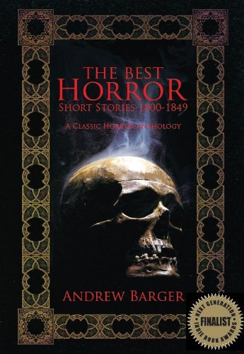 The Best Horror Short Stories 1800-1849: A  Classic Horror Anthology (Best Short Stories 1800-1849 Book 2)