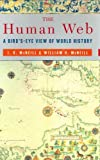 img - for The Human Web: A Bird's-Eye View of World History by J. R. McNeill (2003-02-23) book / textbook / text book