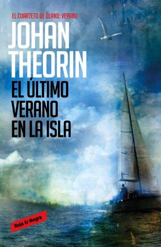 El último verano en la isla (Cuarteto de Öland 4) (Spanish Edition)