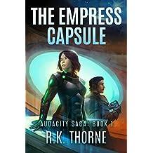 The Empress Capsule (Audacity Saga)
