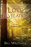 The Love Revelation, Bill Walthall, 1597551252