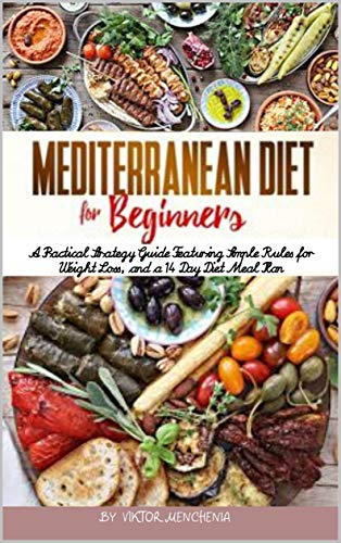 Download Mediterranean Diet For Beginners: A Practical
