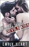 Angels Lips, Devils Kiss