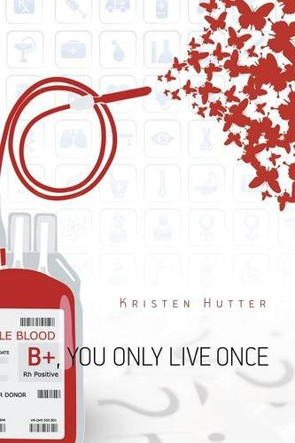 Read Online B+, You Only Live Once ebook