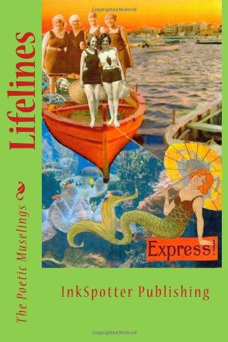 Book: Lifelines by Poetic Muselings, Michele M. Graf, Margaret Fieland, Anne Westlund, Mary W. Jensen, Lin Neiswender, Kristen Howe