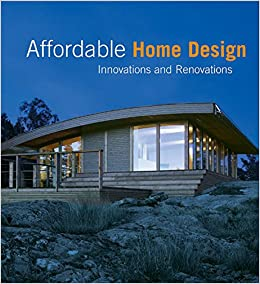 Affordable Home Design: Innovations and Renovations: Martha Torres ...