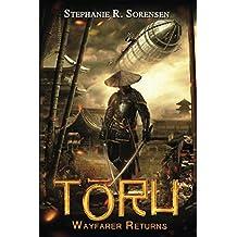 Toru: Wayfarer Returns (Sakura Steam Series Book 1)