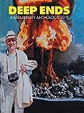 Deep Ends: A Ballardian Anthology 2019