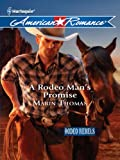 A Rodeo Man's Promise (Rodeo Rebels Book 3)