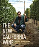 Search : The New California Wine: A Guide to the Producers and Wines Behind a Revolution in Taste