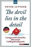 The devil lies in the detail: Lustiges und Lehrreiches über unsere Lieblingsfremdsprache