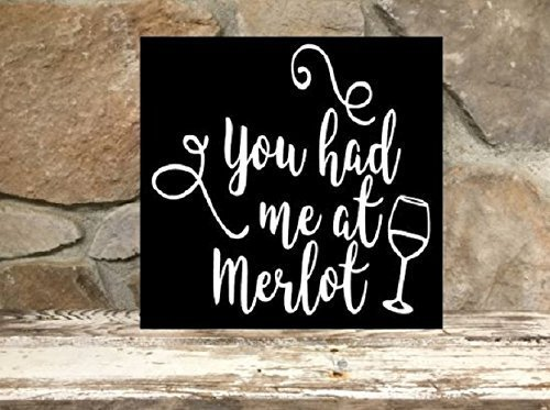 You had me at Merlot - 12