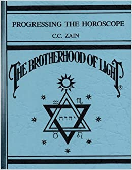 Book Progressing the horoscope (Brotherhood of Light)