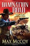 Damnation Road (Pinnacle Westerns)
