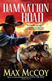 Damnation Road, Max McCoy, 0786021217