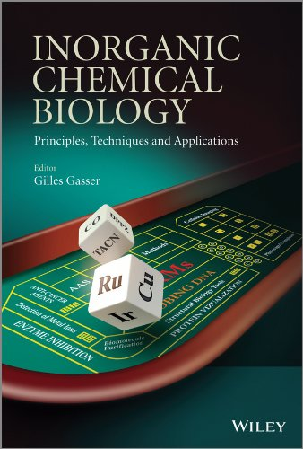 Inorganic Chemical Biology: Principles, Techniques and Applications