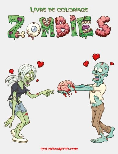 Livre de coloriage Zombies 1 (Volume 1) (French Edition)]()