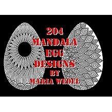 204 Mandala Egg Designs: 204 Intricate Mandala Egg Designs to color