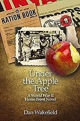 Under the Apple Tree: A World War II Home Front Novel
