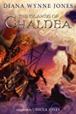 The Islands of Chaldea, Diana Wynne Jones and Ursula Jones, 0062295071