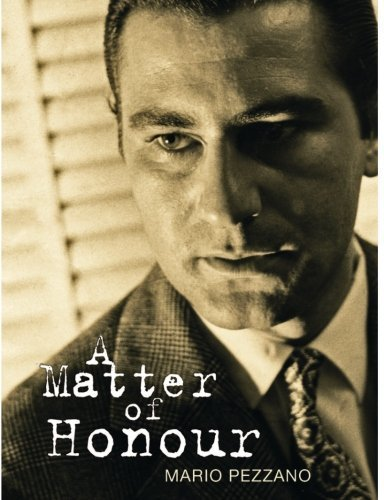 A Matter of Honour by Mario Pezzano (2014-12-16)