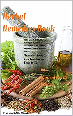 Herbs for Health & Healing Book: Medicinal Herbs for Beginners to Grow & Use from their very Own Indoor Herb & Vegetable Garden
