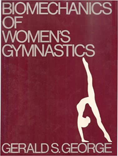 Biomechanics of Womens Gymnastics Paperback – December 1, 1979