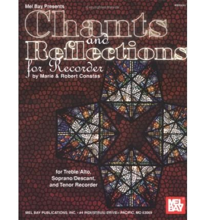 [(Chants and Reflections for Recorder)] [Author: Marie Constas] published on (August, 2003) pdf epub