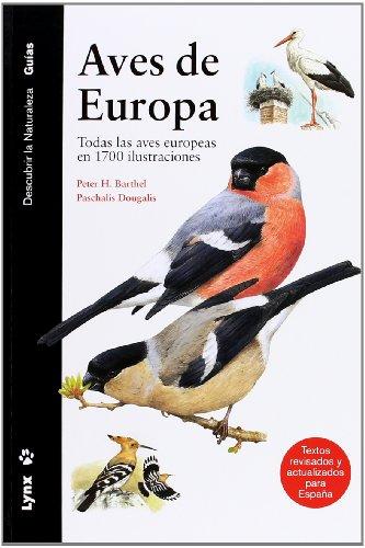 Descargar Libro Aves De Europa: Todas Las Aves Europeas En 1700 Ilustraciones. Paschalis Dougalis