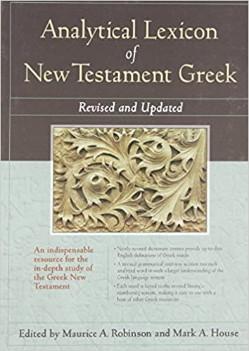 analytical lexicon of new testament greek revised and updated
