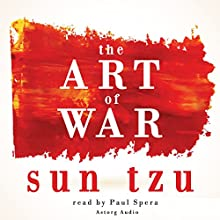 The Art of War Audiobook by Sun Tzu Narrated by Paul Spera