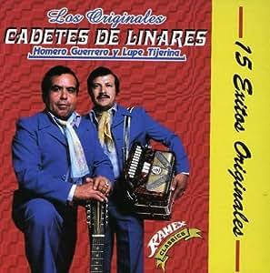 Cadetes De Linares 15 Exitos Originales Amazon Com Music