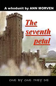 The Seventh Petal: One by one they die